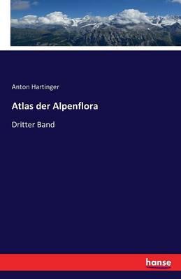 Atlas Der Alpenflora (Paperback)