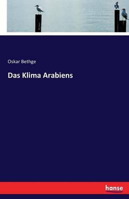 Das Klima Arabiens (Paperback)