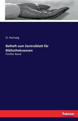 Beiheft Zum Zentralblatt Fur Bibliothekswesen (Paperback)