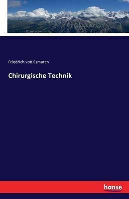 Chirurgische Technik (Paperback)