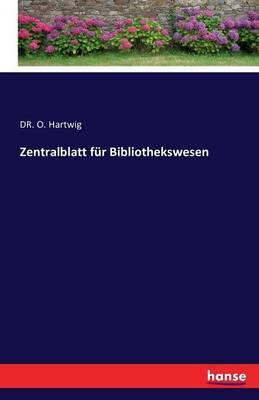 Zentralblatt Fur Bibliothekswesen (Paperback)