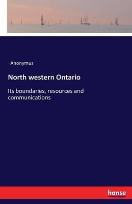 North Western Ontario (Paperback)