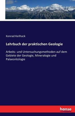 Lehrbuch Der Praktischen Geologie (Paperback)
