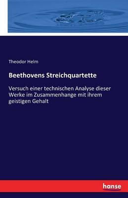 Beethovens Streichquartette (Paperback)