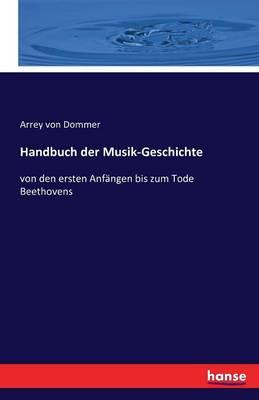 Handbuch Der Musik-Geschichte (Paperback)