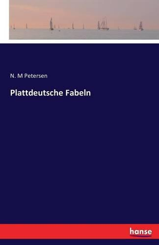 Plattdeutsche Fabeln (Paperback)