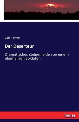 Der Deserteur (Paperback)