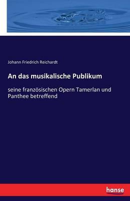 An Das Musikalische Publikum (Paperback)