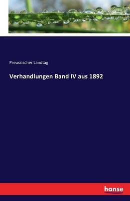 Verhandlungen Band IV Aus 1892 (Paperback)