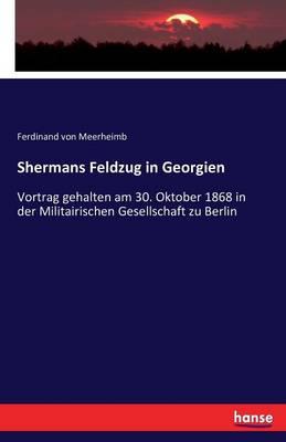 Shermans Feldzug in Georgien (Paperback)
