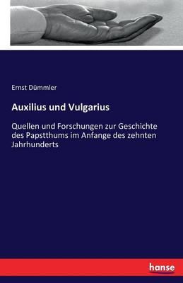 Auxilius Und Vulgarius (Paperback)