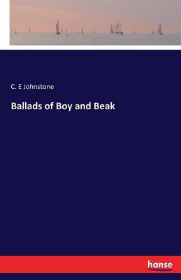 Ballads of Boy and Beak (Paperback)