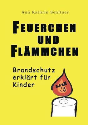 Feuerchen Und Flammchen (Paperback)