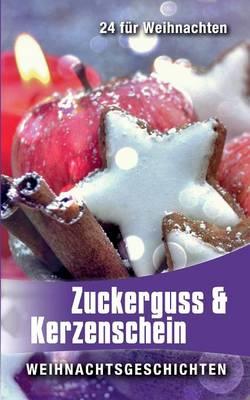 Zuckerguss & Kerzenschein (Paperback)