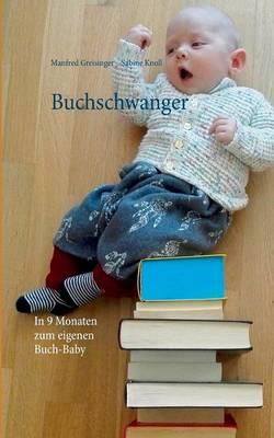 Buchschwanger (Paperback)