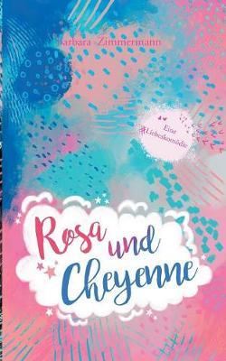 Rosa Und Cheyenne (Paperback)