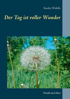Der Tag Ist Voller Wunder (Paperback)