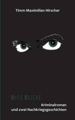 Bose Blicke (Paperback)