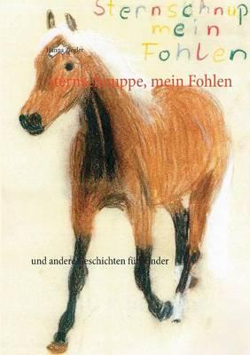 Sternschnuppe, Mein Fohlen (Paperback)