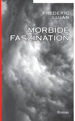 Morbide Faszination (Paperback)