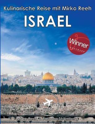 Israel - Kulinarische Reise Mit Mirko Reeh (Paperback)