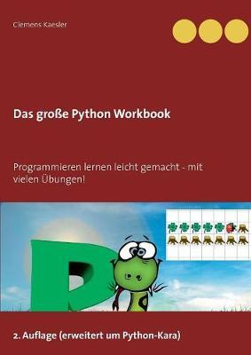 Das Gro�e Python Workbook (Paperback)