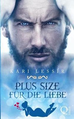 Plus Size Fur Die Liebe (Paperback)