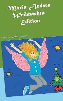 Maria Anders - Weihnachts-Edition (Paperback)