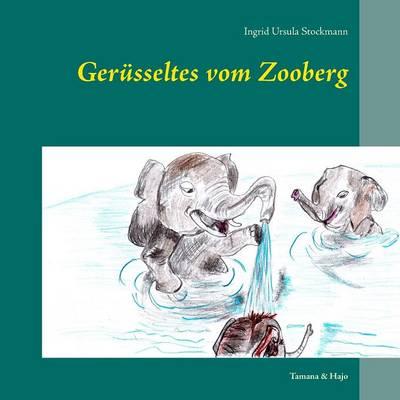 Gerusseltes Vom Zooberg (Paperback)