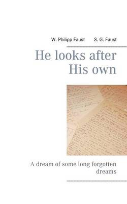 He Looks After His Own (Paperback)