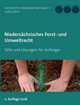 Niedersachsisches Forst- Und Umweltrecht (Paperback)