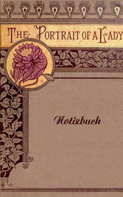 The Portrait of a Lady (Notizbuch) (Paperback)