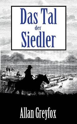 Das Tal Der Siedler (Paperback)