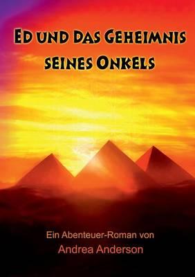 Ed Und Das Geheimnis Seines Onkels (Paperback)