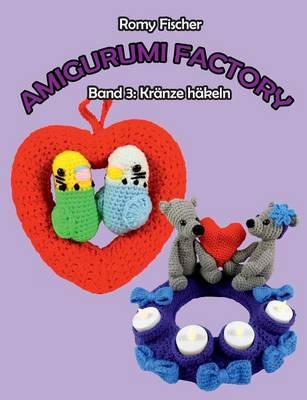 Amigurumi Factory (Paperback)