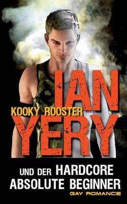 Ian Yery Und Der Hardcore Absolute Beginner (Paperback)