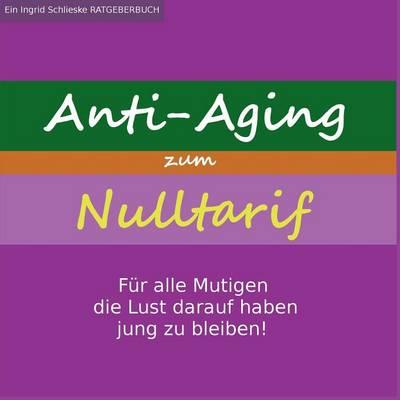 Anti-Aging Zum Nulltarif (Paperback)