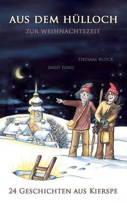 Aus Dem Hulloch Zur Weihnachtszeit (Paperback)