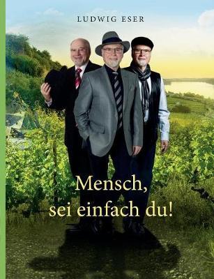 Mensch, SEI Einfach Du! (Paperback)