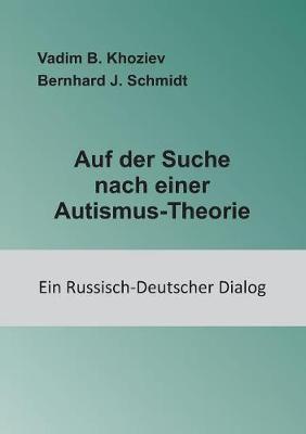 Auf Der Suche Nach Einer Autismus-Theorie (Paperback)