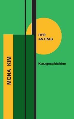 Der Antrag (Paperback)