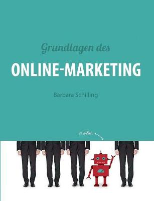 Grundlagen des Online Marketing (Paperback)