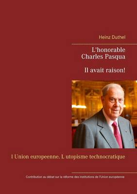 L'honorable Charles Pasqua - Il avait raison! (Paperback)