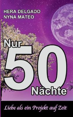 Nur 50 Nachte (Paperback)