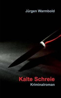 Kalte Schreie (Paperback)