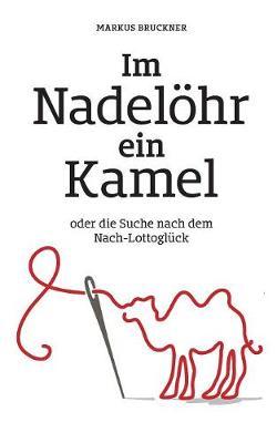 Im Nadelohr Ein Kamel (Paperback)