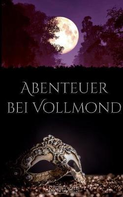 Abenteuer Bei Vollmond (Paperback)