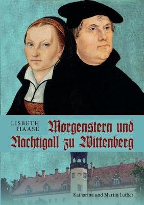 Morgenstern Und Nachtigall Zu Wittenberg (Paperback)