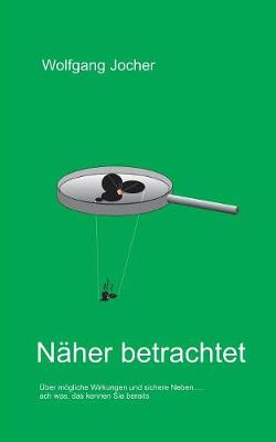 Naher Betrachtet (Paperback)