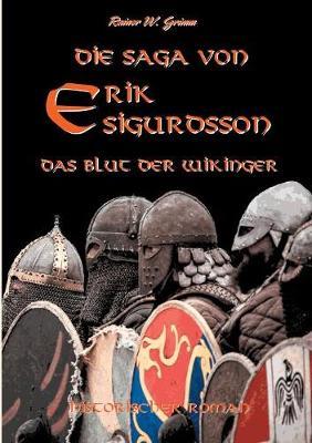Die Saga Von Erik Sigurdsson (Paperback)